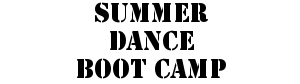 Summer Dance Bootcamp